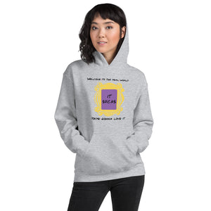 Welcome to the Real World Quote & Door Frame Unisex Hoodie