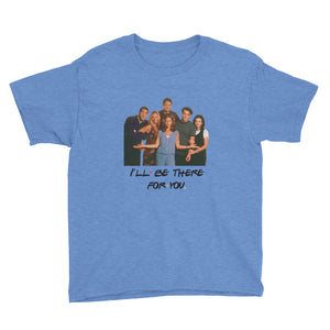 I'll Be There For You & Cast Youth Short Sleeve T-Shirt