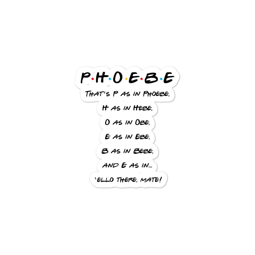 Phoebe Spells Her Name Bubble-free stickers