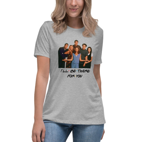 I'll Be There For You Cast Women's Relaxed T-Shirt