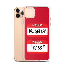 Load image into Gallery viewer, Ross's Name Tags iPhone Case