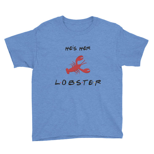 He's Her Lobster Youth Short Sleeve T-Shirt