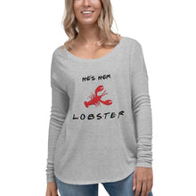 Load image into Gallery viewer, He's Her Lobster Ladies' Long Sleeve Tee