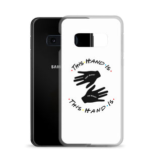 This Hand is Your Hand Samsung Case
