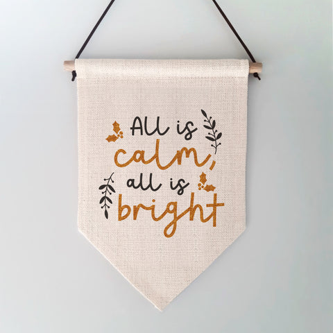 All is Calm All is Bright Christmas Wall Hanging
