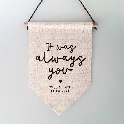 It Was Always You Wall Hanging