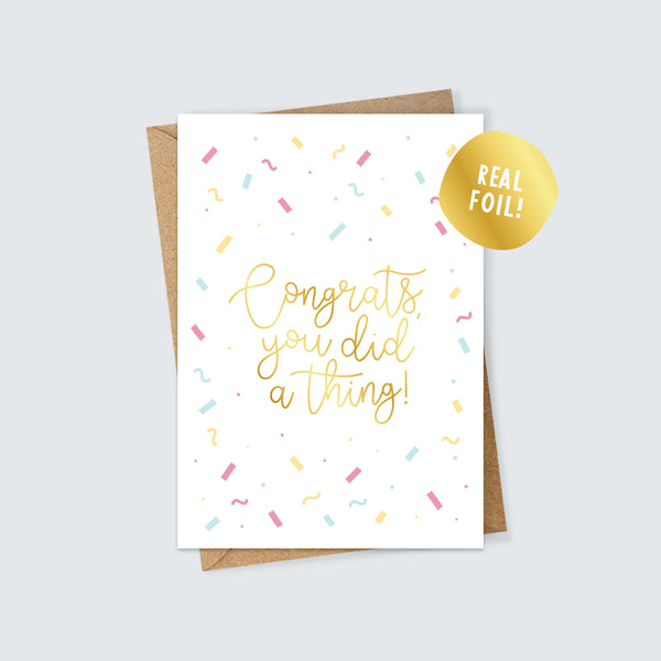 Congrats You Did a Thing Foiled Card