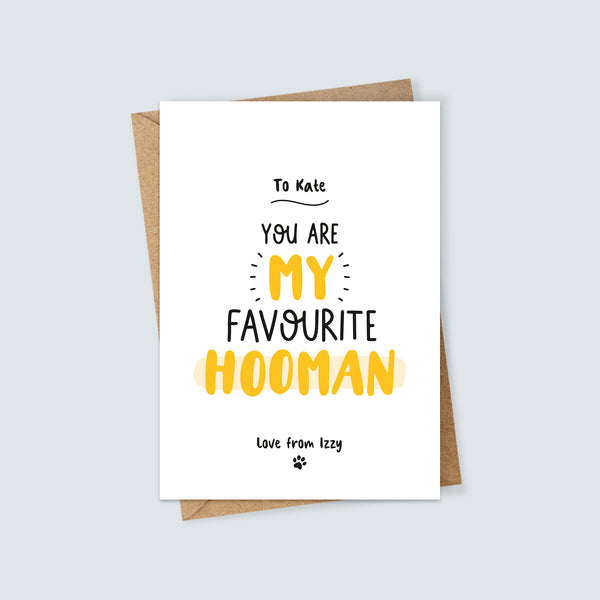 Personalised Favourite Hooman Pet Card