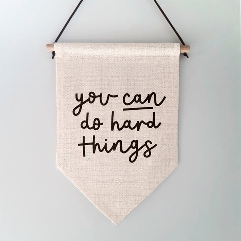 You Can Do Hard Things Wall Hanging