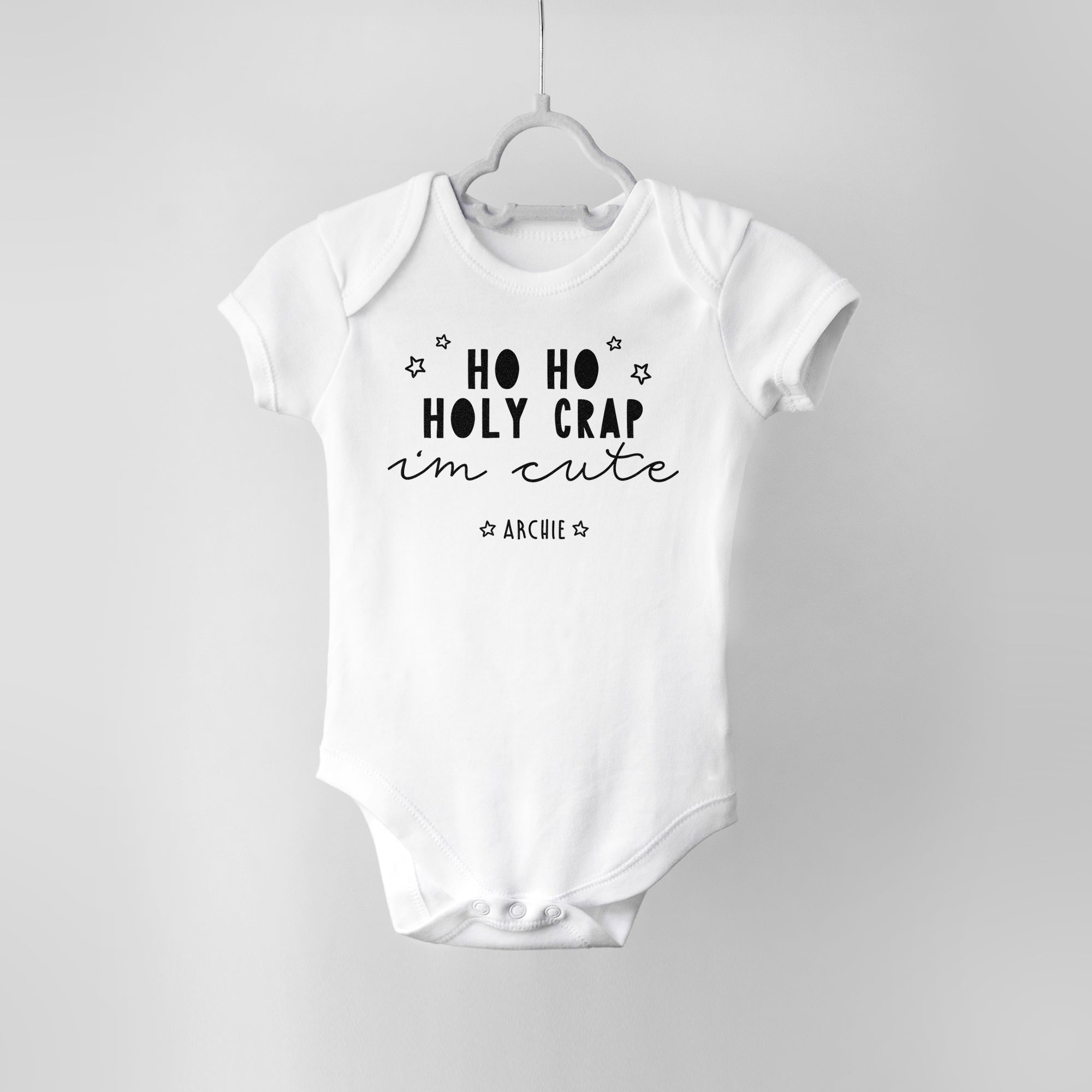 Ho Ho Holy Crap I'm Cute Funny Christmas Baby Bodysuit