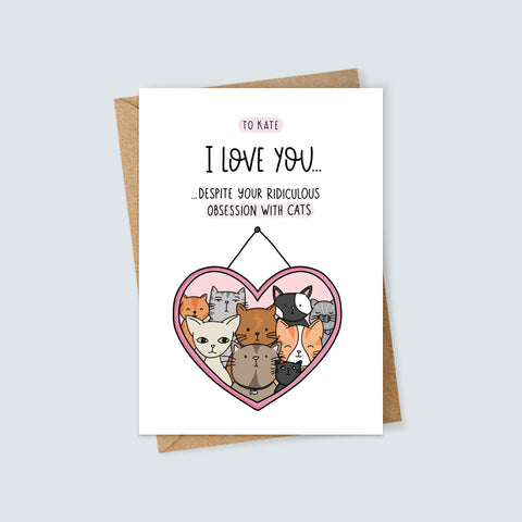 Personalised Ridiculous Obsession with Cats Card