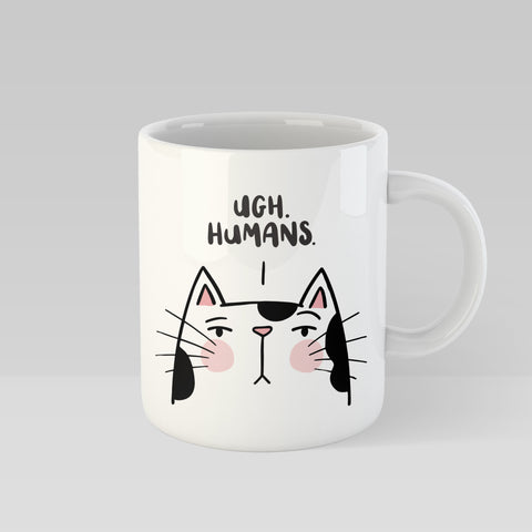 Ugh. Humans Sassy Cat Mug