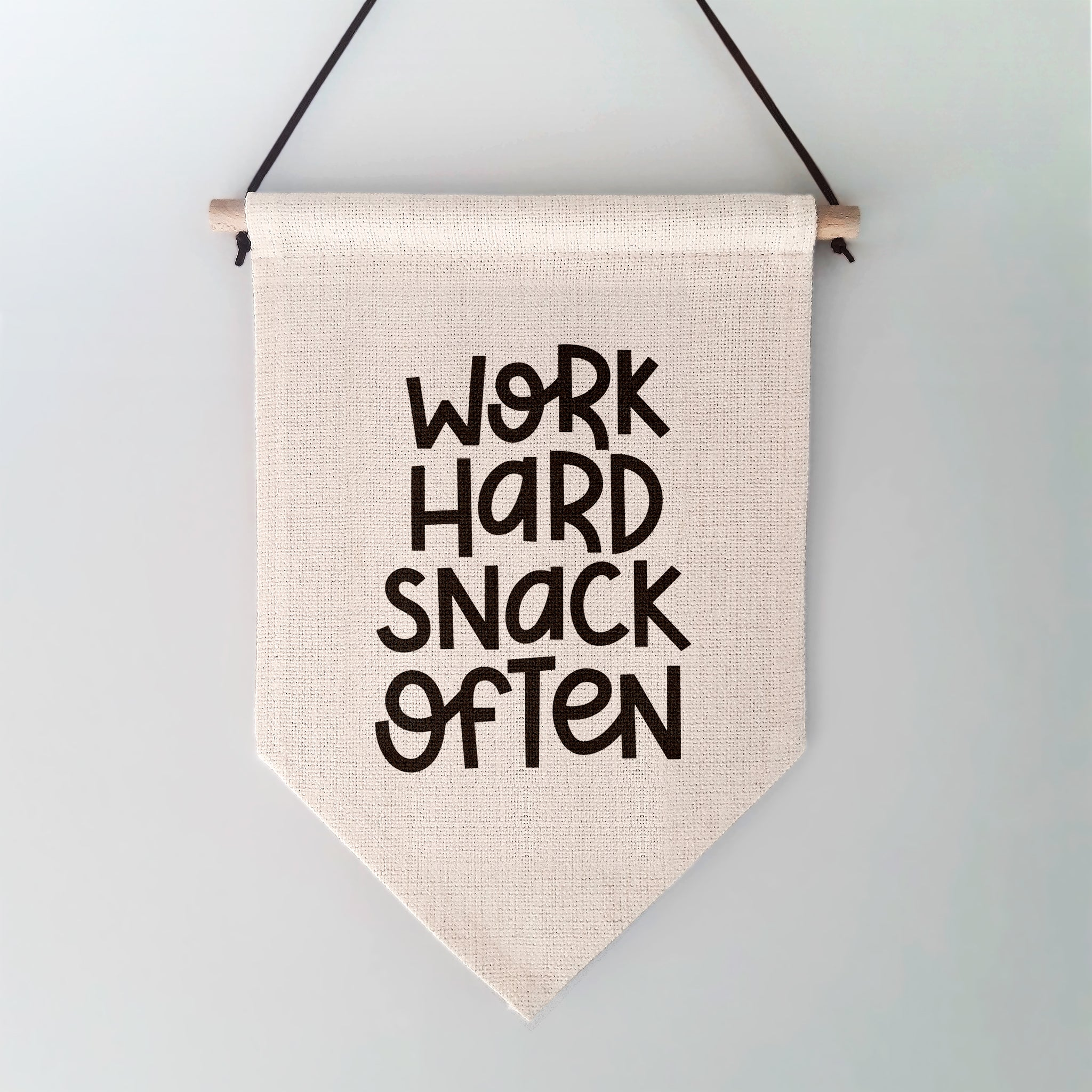Work Hard Snack Often Wall Hanging