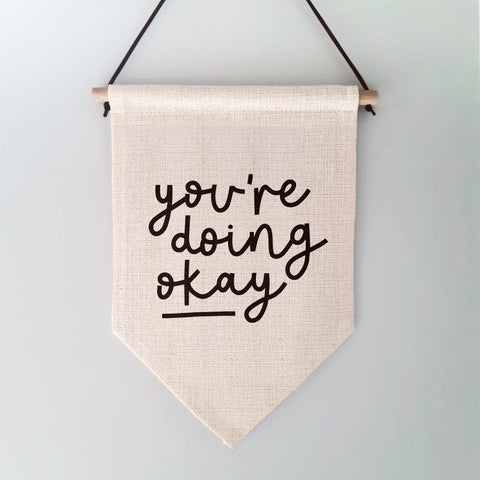 You're Doing Okay Wall Hanging