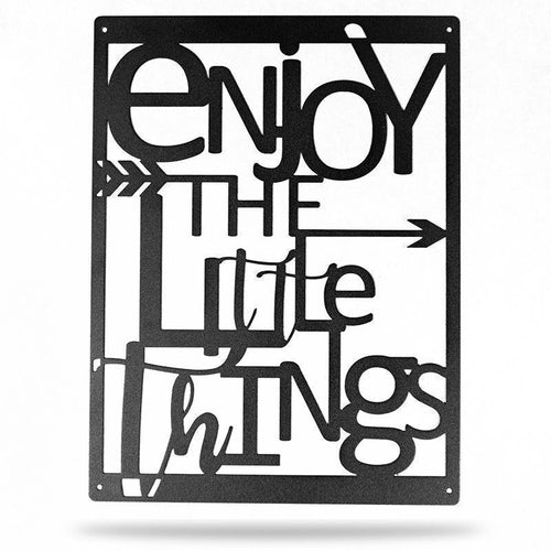 Enjoy the Little Things - Redline Steel