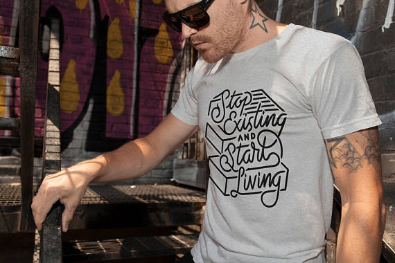 Stop Existing And Start Living Inspiration Men T Shirt