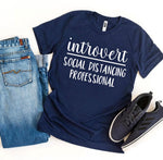 Introvert Social Distancing Professional T-shirt