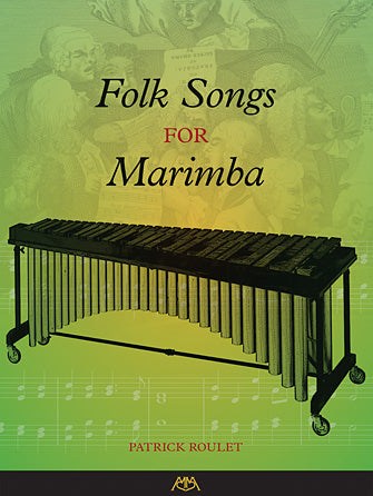 Roulet Folk Songs for Marimba