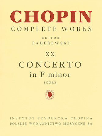 Piano Concerto in F Minor Op. 21 - Chopin Complete Works Vol. XX