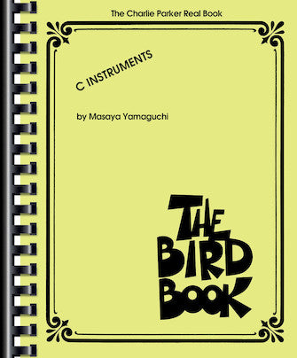 Real Book - (8.40): Bird Book, The (The Charlie Parker Real Book)