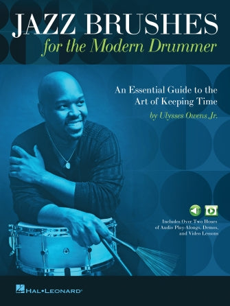 Jazz Brushes for the Modern Drummer: An Essential Guide to the Art of Keeping Time
