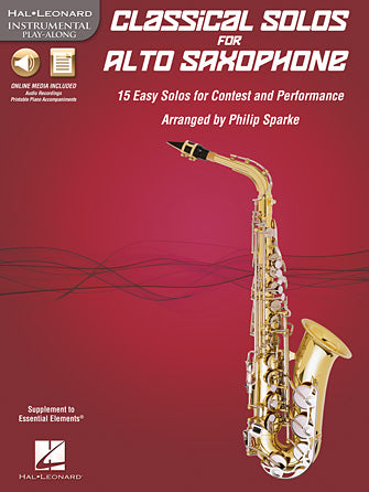 Classical Solos for Alto Saxophone - 15 Easy Solos for Contest and Performance