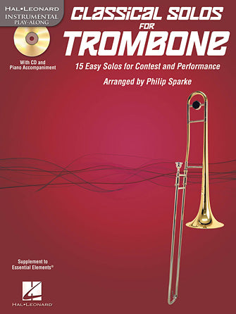 Classical Solos for Trombone - 15 Easy Solos for Contest and Performance