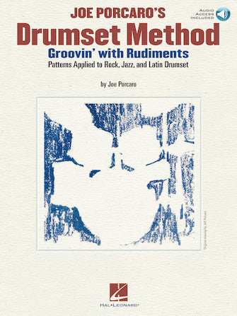 Groovin' with Rudiments - Rudimental Patterns Applied To Rock, Jazz & Latin Drumset