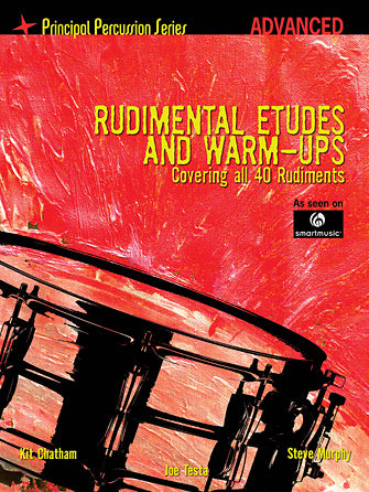 Rudimental Etudes and Warm Ups Covering All 40 Rudiments