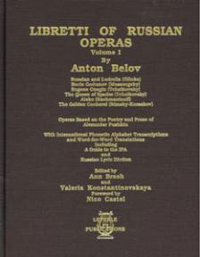 Libretti of Russian Operas Volume 1