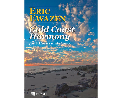 Ewazen Gold Coast Harmony for 2 Horns and Piano