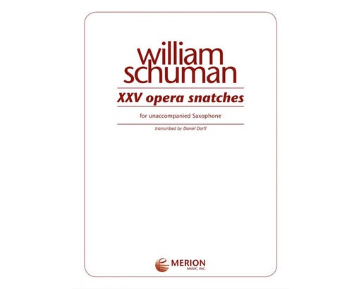 Schuman 25 Opera Snatches for Saxophone