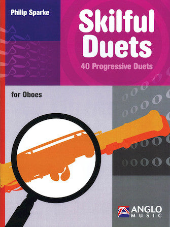 Skilful Duets 40 Progressive Duets for 2 Oboes