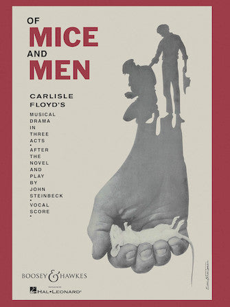 Floyd Of Mice and Men - A Musical Drama in Three Acts Vocal Score