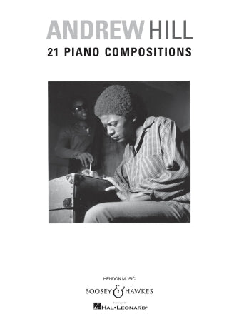 Hill, Andrew - 21 Piano Compositions