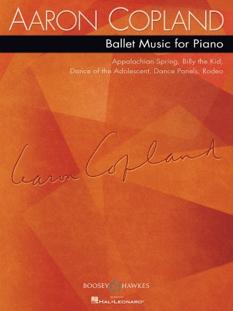 Copland, Aaron - Ballet Music for Piano