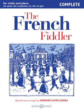 French Fiddler For Violin & Piano W/opt Vln Accomp, Easy Violin & Gtr Complete