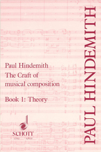 Craft of Musical Composition - Theoretical Part - Book 1