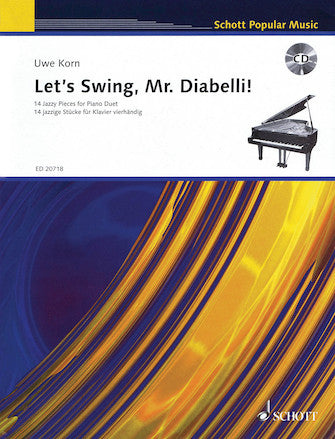 Let's Swing, Mr. Diabelli! 14 Jazzy Pieces For Piano Duet Book/cd