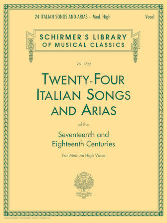 Twenty Four Italian Songs & Arias of the 17th & 18th Centuries