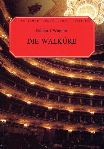 Wagner Die Walkure Vocal Score