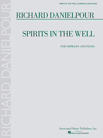 Danielpour Spirits in the Well - Voice/Piano