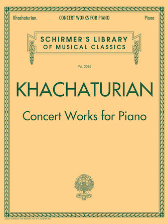 Khachaturian - Concert Works For Piano - Schirmer Library