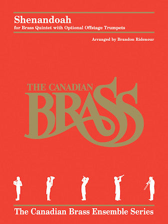 Shenandoah - Brass Quintet With Optional Off-stage Trumpets - Canadian Brass