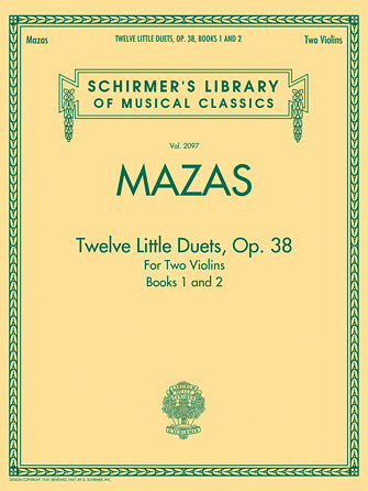 Mazas - Twelve Little Duets For Two Violins, Op. 38, Books 1 & 2