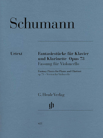 Schumann Fantasy Pieces for Piano and Clarinet Opus 73 Version for Cello