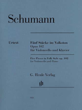 Schumann 5 Pieces in Folk Style Opus 102