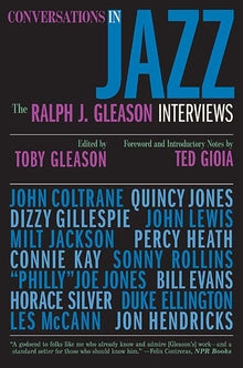 Conversations in Jazz  The Ralph J. Gleason Interviews