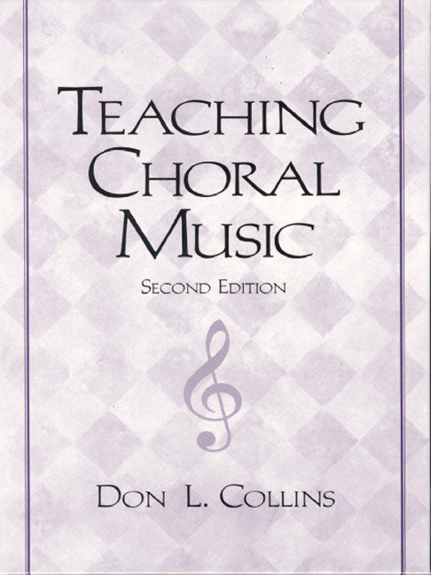 Teaching Choral Music 2nd edition