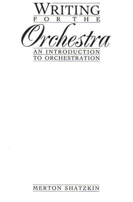 Writing for the Orchestra